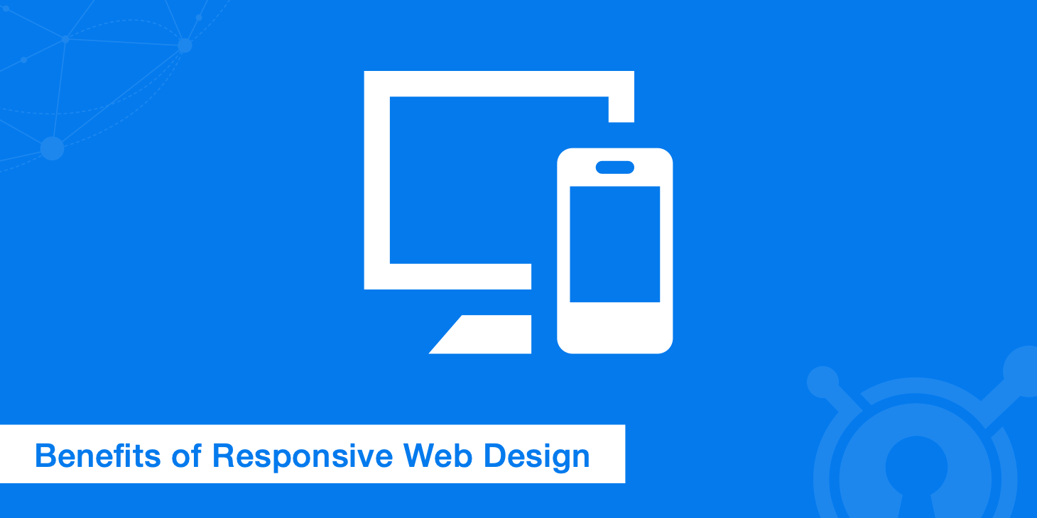 10 Essential Benefits of Responsive Web Design