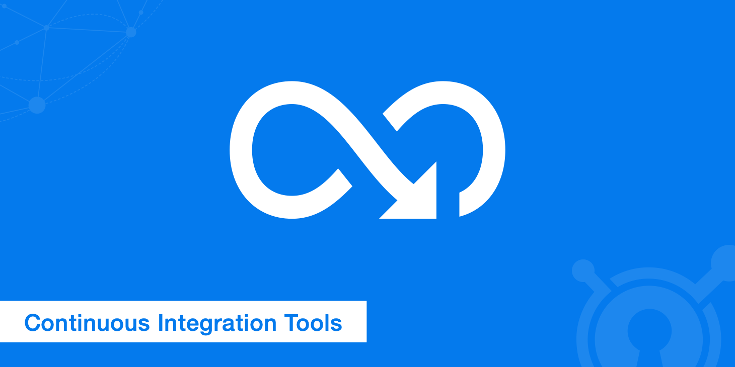 Continuous Integration Tools - Leading Solutions - KeyCDN