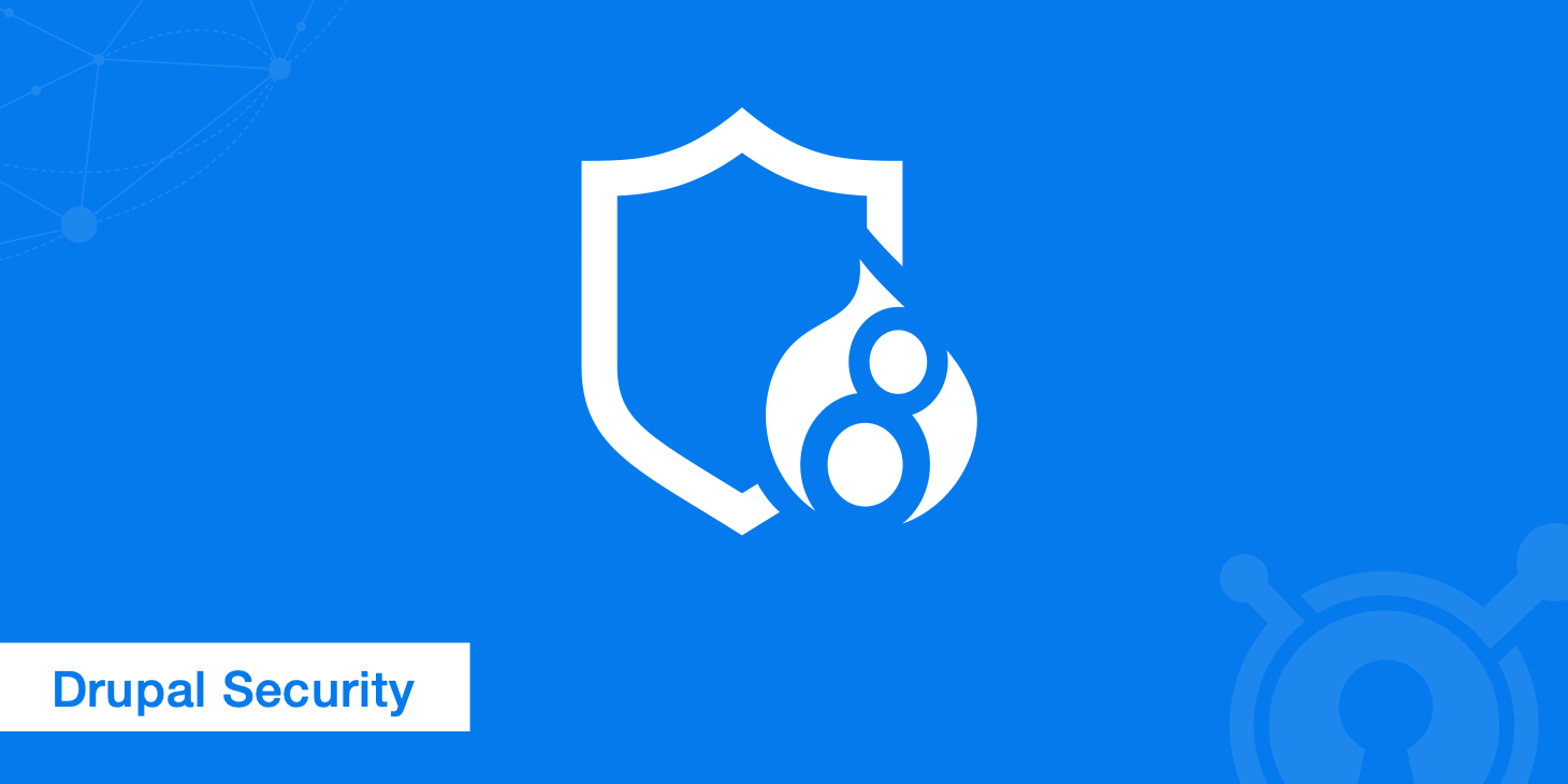 Complete Guide on Drupal Security
