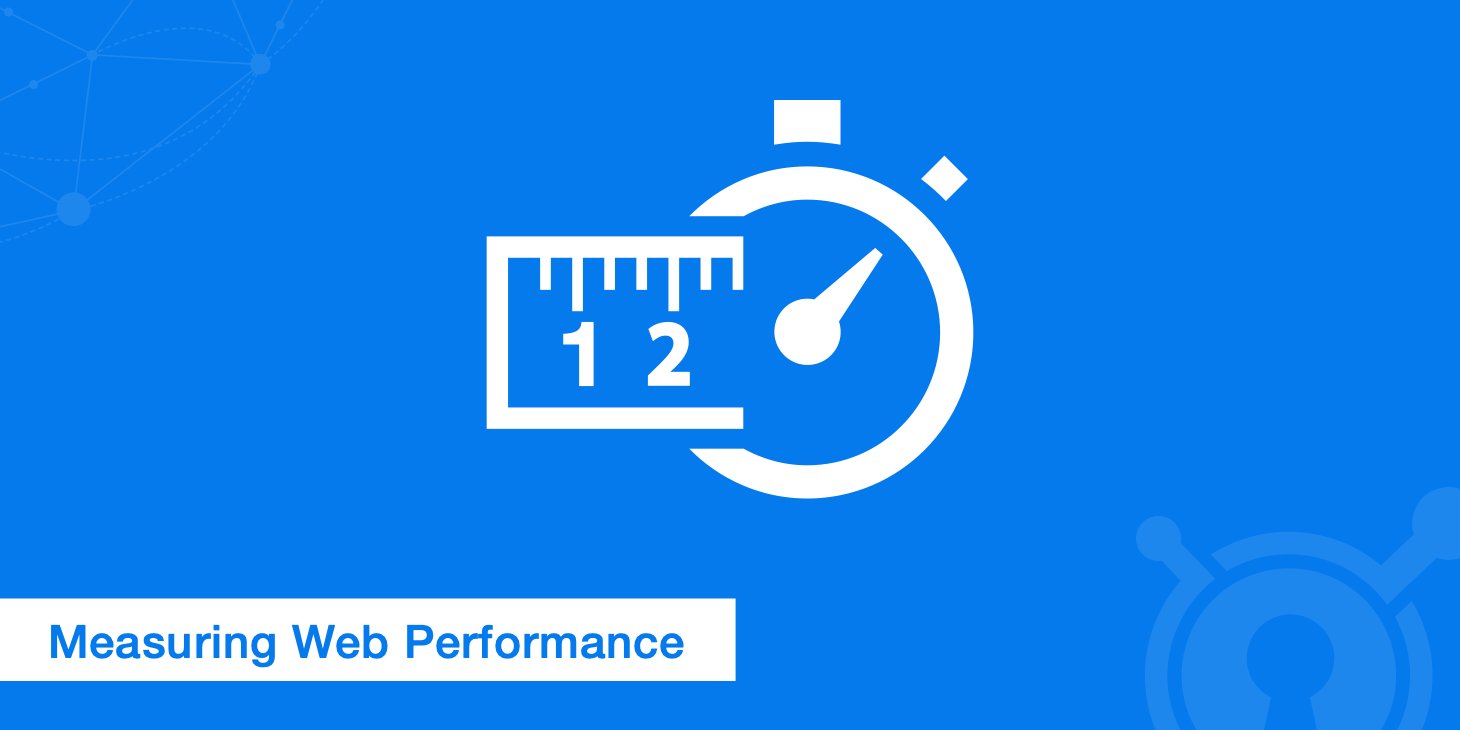 Measuring Web Performance - Analyzing What Matters Most