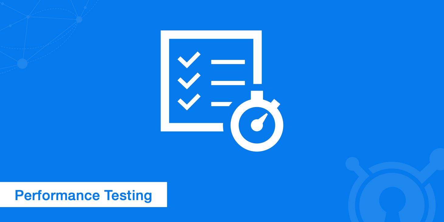 Performance Testing - Tools, Steps, and Best Practices