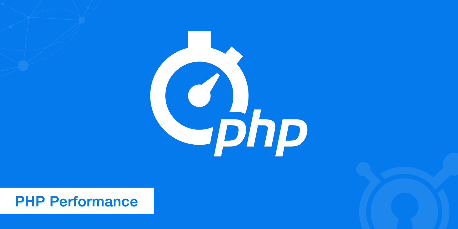 Improving PHP Performance for Web Applications
