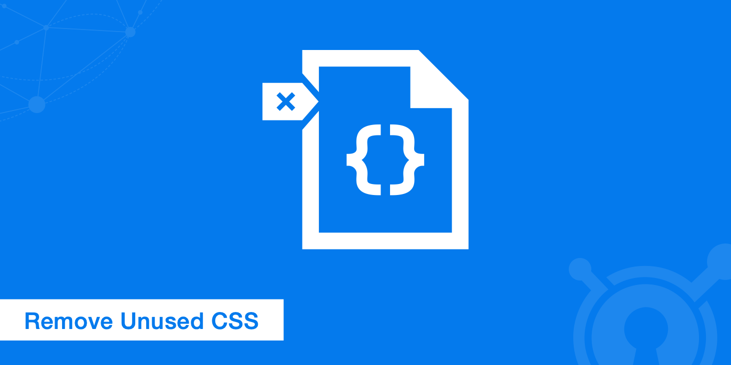 How to Remove Unused CSS for Leaner CSS Files