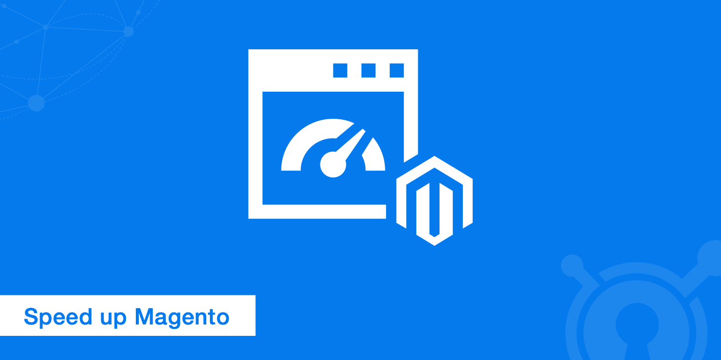 13 Tips to Speed Up Magento Performance