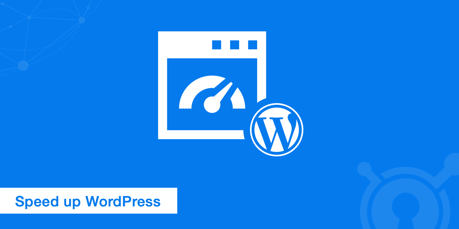 18 Tips on How to Speed Up WordPress - KeyCDN