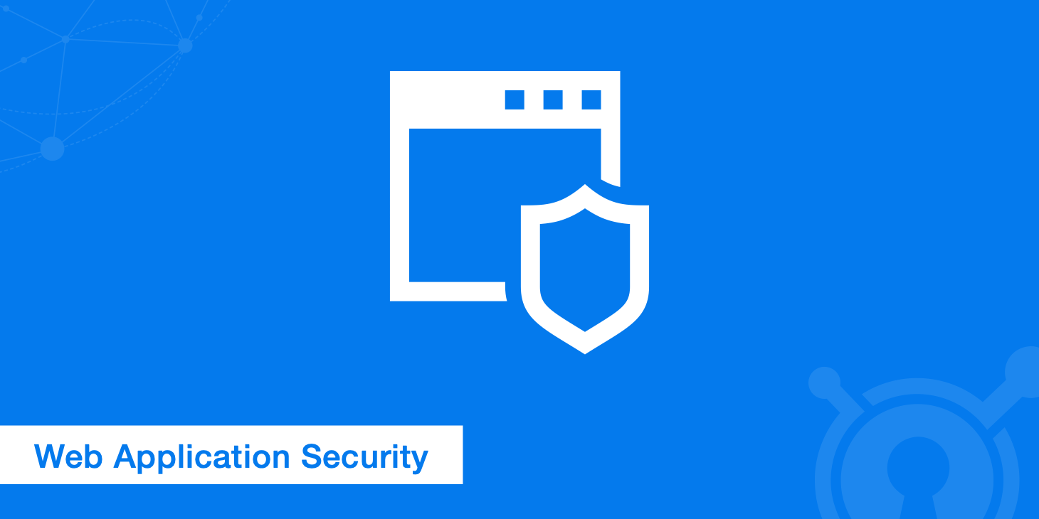 11 Web Application Security Best Practices