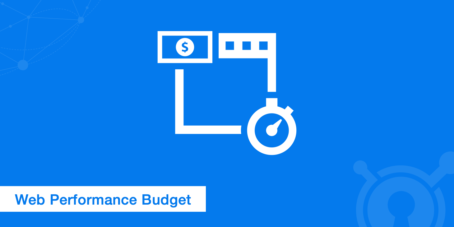Setting and Calculating a Web Performance Budget