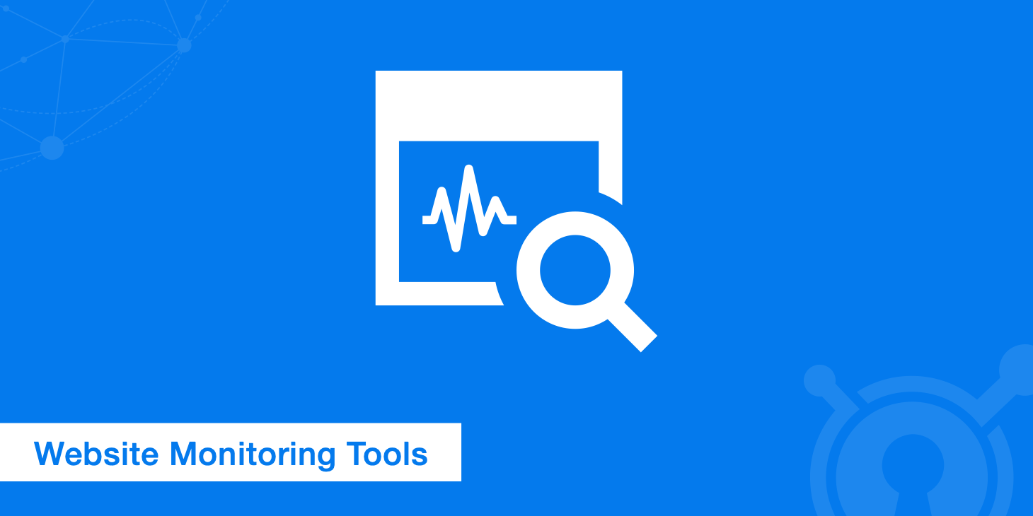 Top 15 Website Monitoring Tools - KeyCDN