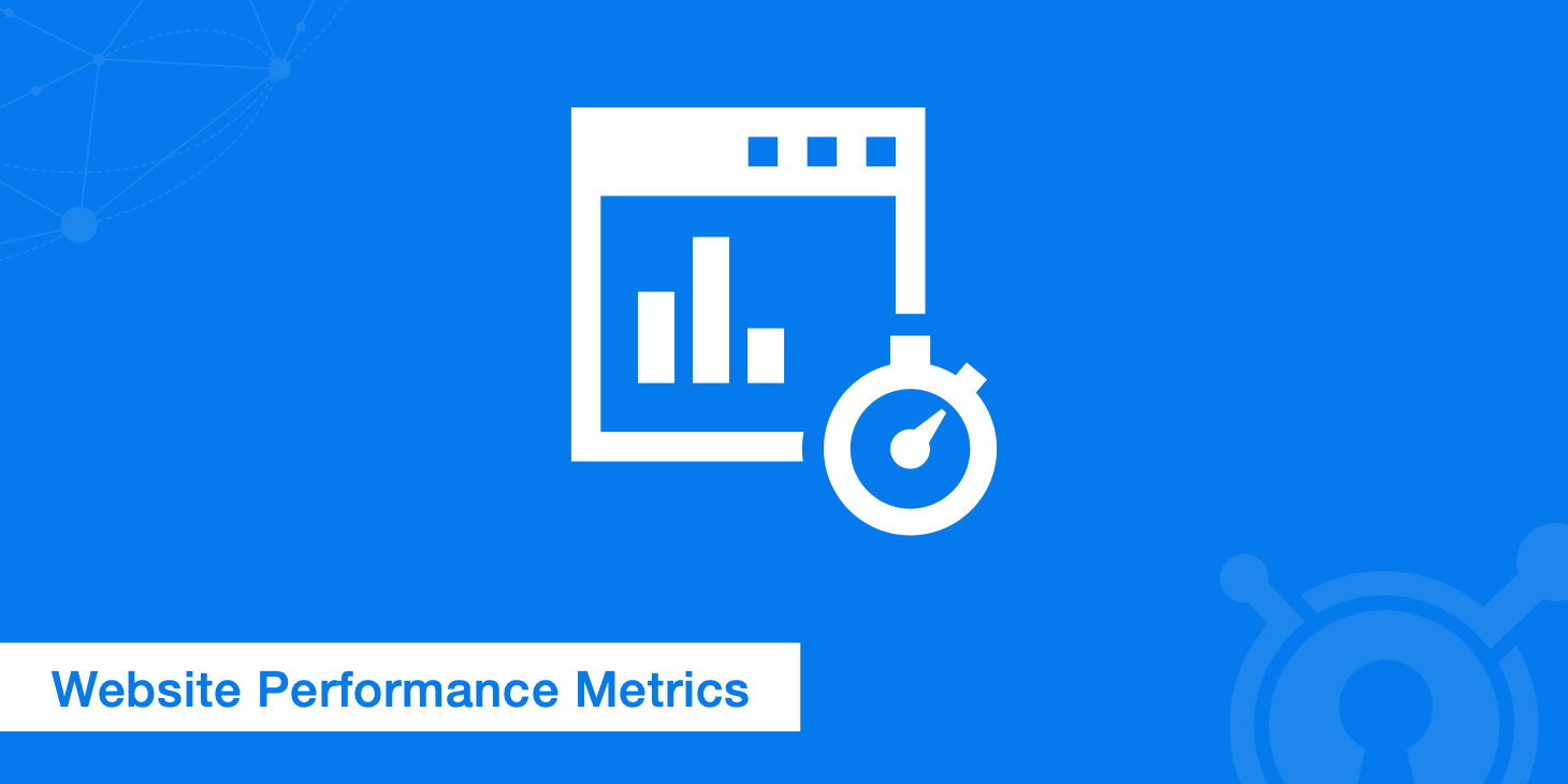14 Important Website Performance Metrics You Should Be Analyzing