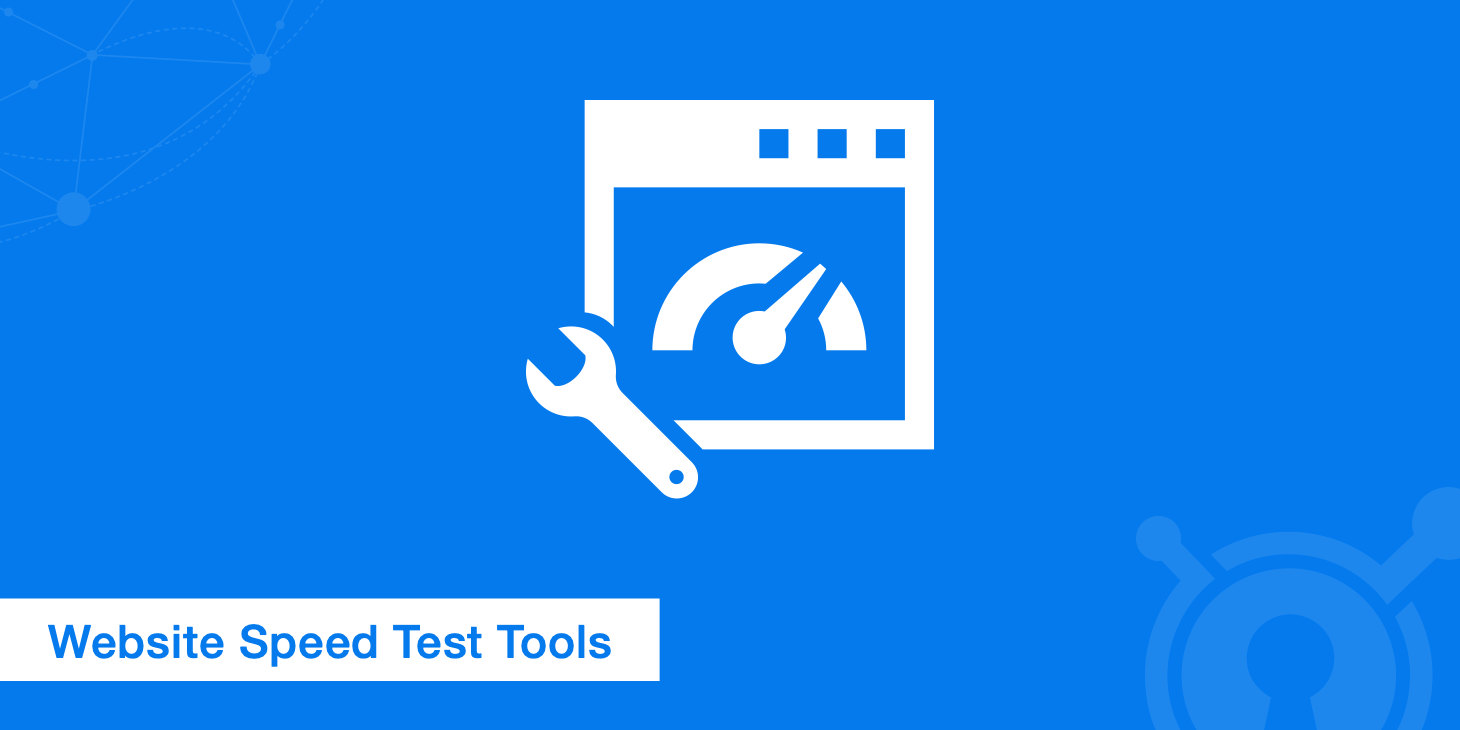 Top 15 Free Website Speed Test Tools of 2018