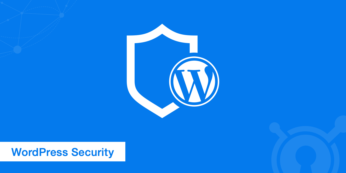WordPress Security - Complete 17 Step Guide - KeyCDN