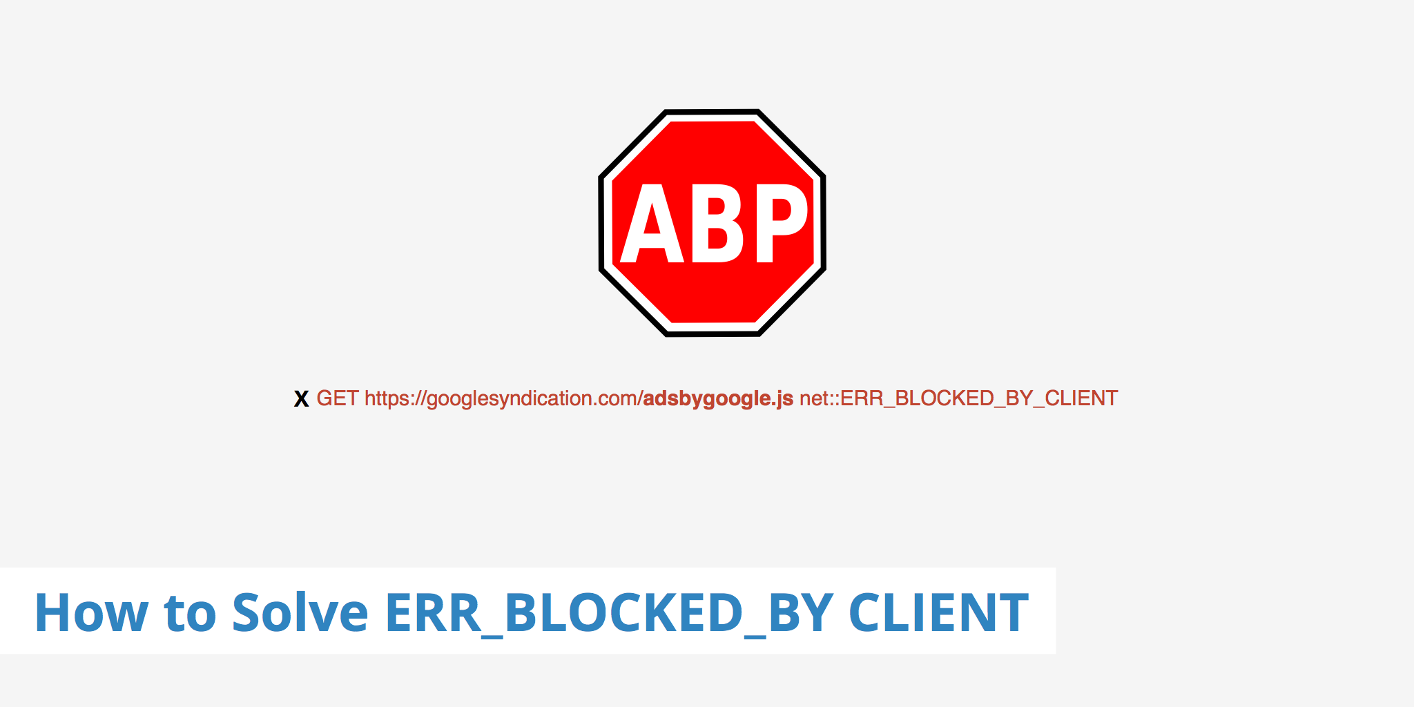 How to Solve ERR_BLOCKED_BY_CLIENT - KeyCDN Support