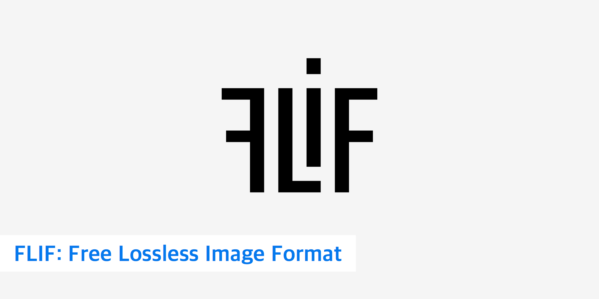 What You Need to Know About FLIF: Free Lossless Image Format