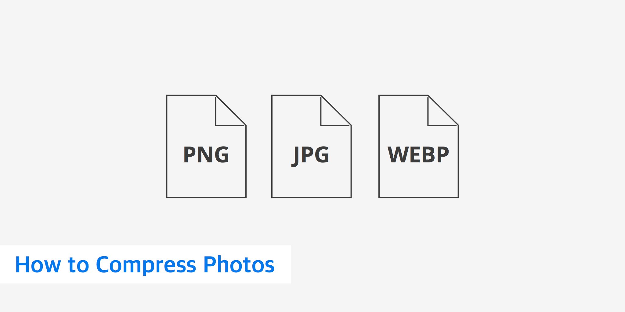Learn How to Compress Photos