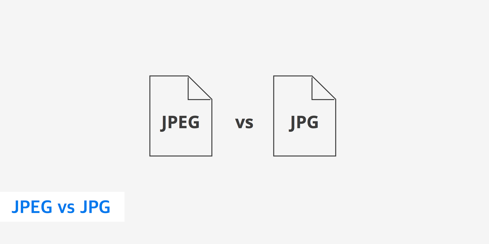 Difference Between JPG and JPEG