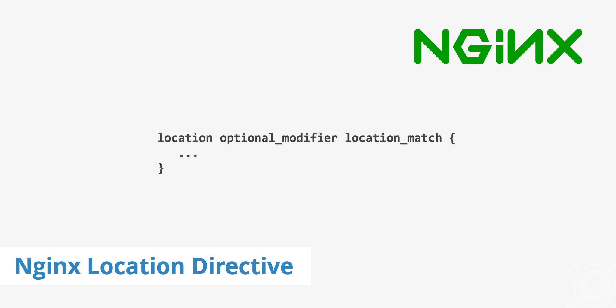 Nginx Location Directive Explained - KeyCDN Support