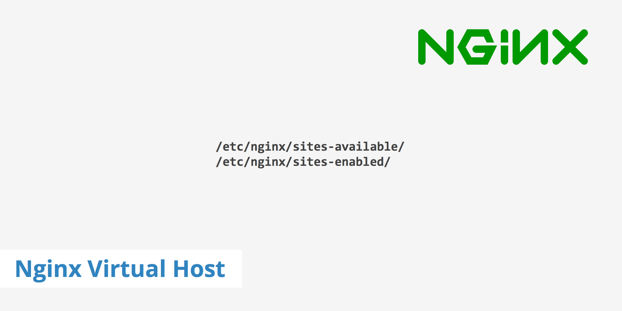 How to Create a Nginx Virtual Host (AKA Server Blocks) - KeyCDN Support