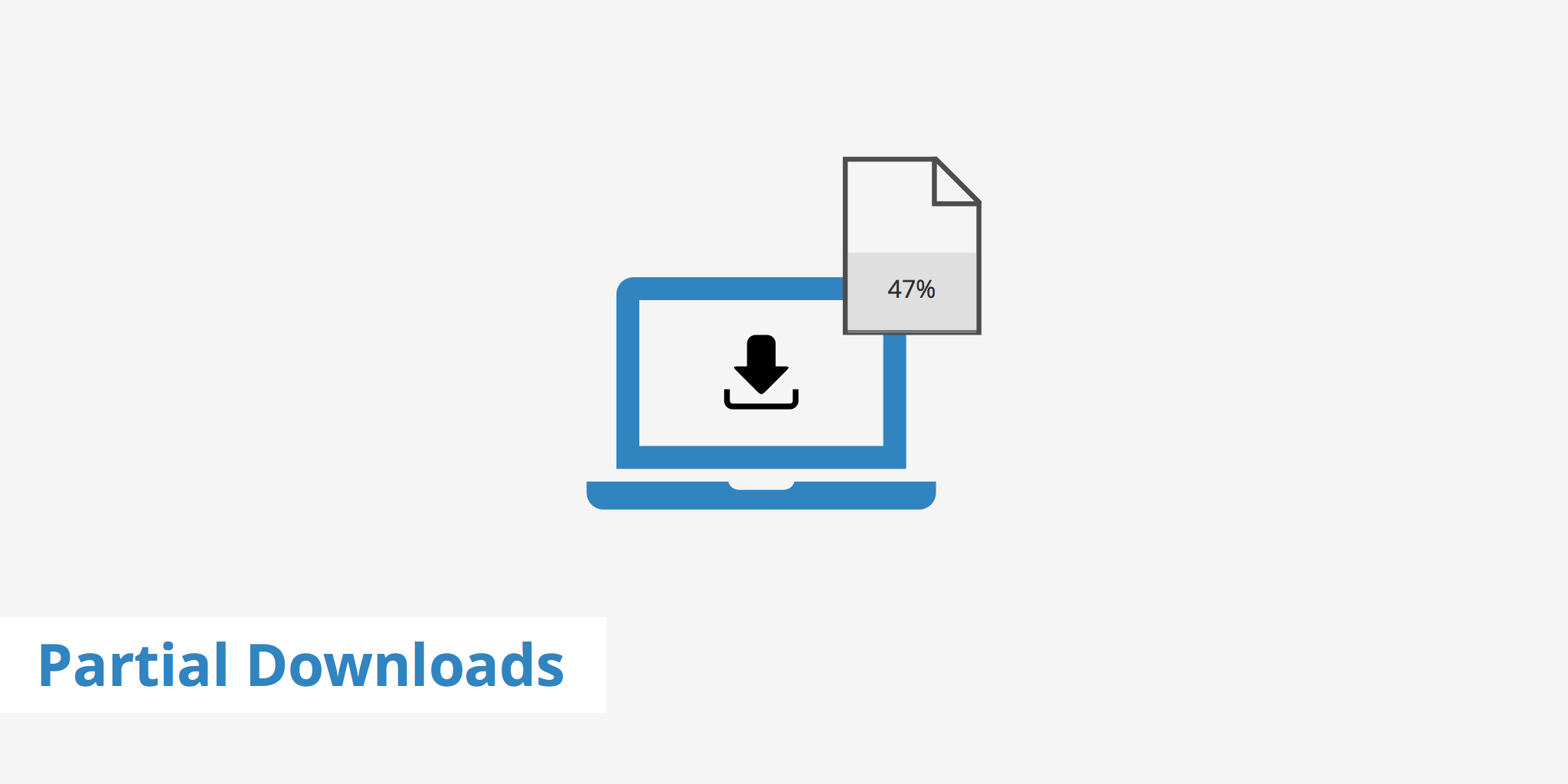5 Causes for Incomplete or Partial Downloads - KeyCDN Support