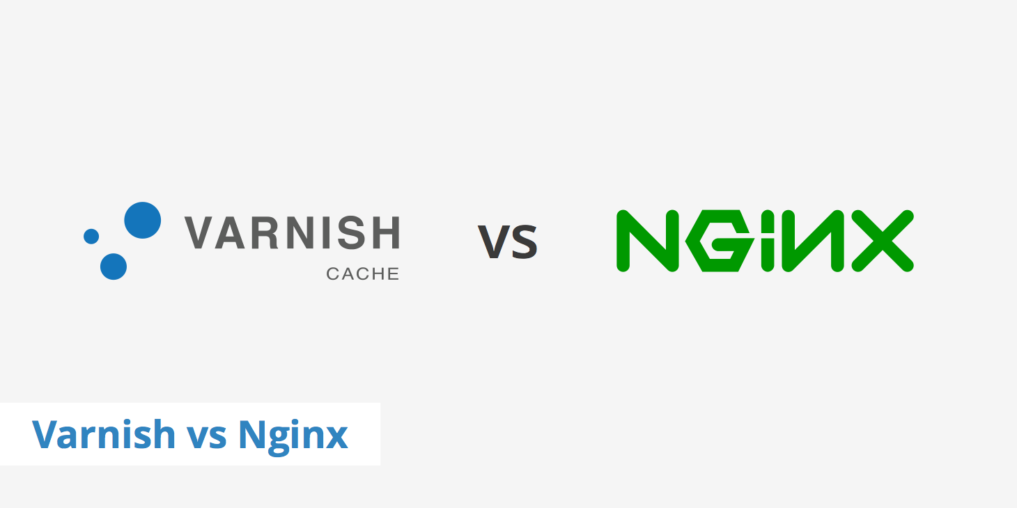 Comparing Varnish® vs Nginx
