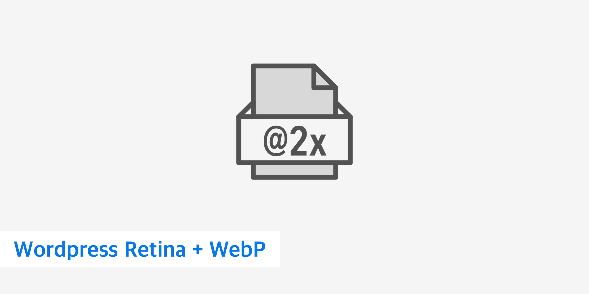 How to Use WordPress Retina and WebP Images